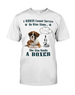 A woman cannot survive on wine alone ahe also needs a boxer funny boxer Tshirt gift for boxer lovers dog lovers Tshirt