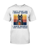 That's what I do I drink coffee I hate people and I know things with funny pitbull terrier Tshirt gift for pitbull lovers dog lovers Tshirt