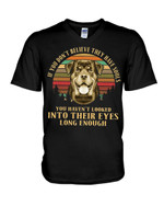 If you don't belive they have souls you haven't looked into thier eyes rottweiler Tshirt gift for rottweiler lovers dog lovers Tshirt