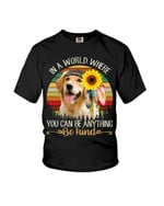 In a world where you can be anything be kind with cute golden retriever and sunflower Tshirt gift for golden retriever lovers dog lovers Tshirt