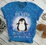 I didn't lose my mind the people inside my head stole it and they won't give it back with angy penguin Tshirt gift for penguin lovers 3D Tshirt