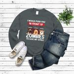 I Would Push You In Front Of Zombies To Save My Dog Halloween T Shirt Personalized Gifts for Dog Lovers