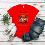 You Are My Favorite Witch To Witch About Witches With Halloween Witches Sisters T Shirt, Personalized Family Gifts