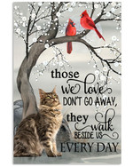 Maine Coon those we love do not go away Every Day bird poster canvas best gift for cat lovers Poster