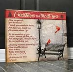 Christmas without you how very much you're missed red cardinals in winter memorial poster canvas gift for loss of loved one Poster