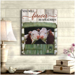 You will forever be my always Farm Hereford Cows Poster gift for Cows Lovers Wedding Anniversary Poster