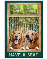 Why sweet hello cheeks have seat with cute golden retriever poster canvas gift for golden retriever lovers dog lovers Poster