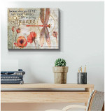 Life is pretty amazing Stop And Look Aroud dragonfly Flower Motivational Poster Gift For God Believers Poster