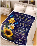 To My Wife Never Forget That I Love You My Everything Heart Sunflower Blanket Gift From Husband To Wife Quilt Blanket