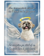 Shih Tzu when Tomorrow starts without me Everytime You Think Of Me poster canvas memorial gift for dog lovers Poster