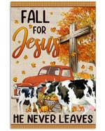 Cow Fall For Jesus he never leaves cross pumpkin red car poster canvas best gift for cow lovers Poster