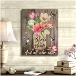 Bless this home and all who enter beautiful lily flowers & hummingbirds wood poster canvas gift for family Poster