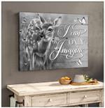 Gorgeous Deer Only Imagine Deer Wall Art Decor poster canvas best gift for deer lovers Poster