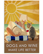 Yorkie dog And Wine Make Life Better she reading book in the beach poster canvas best gift for dog lovers Poster