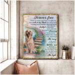 Forever Free Ache In Heart Faithful Dreaming The Song Golden Sun Poster Memorial Gift For Golden Retriever Lovers Moms Poster
