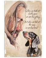 Dachshund when we look God face we see his glory poster canvas best gift for dog lovers Poster