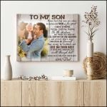 To my son from dad never feel that you are alone I am there personalized poster canvas gift for loved son with custom photo Poster