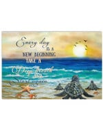 Every Day Is A New Beginning Deep Breath And Start Again Horizontal Motivational Poster Gift For Turtles Lovers Poster