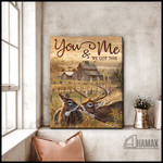 Canvas Buck and Doe You and Me we got this farmhouses poster canvas best gift for buck lovers for doe lovers Poster
