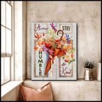 Always Stay Humble And Kind Dragonfly Fall Season Poster Gift For Hippie Girls God Believers Poster