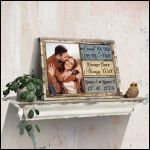 Loved you then love you still always have always will custom name photo poster canvas wedding gift for couple Poster