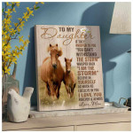 Horse To my daughter if they whispered to you Wall Art Decor poster canvas best gift for daughter Poster