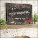 As I sit in heaven and I watch you to let you know with away with cardinals memorial poster canvas gift for loss of loved one Poster