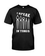 I Speak In Tongs show the love for work t shirt best gift for horse racing lovers Tshirt
