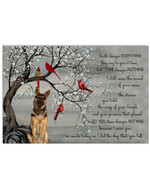 Death changes everything I miss you as the day you left german shepherd & carinals memorial poster canvas gift for loss of loved one Poster