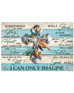 I Can Only Image Surrounded By Your Glory Turtle Horizontal Poster Gift For Turtles Lovers God Believers Poster