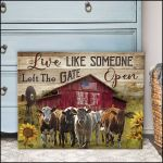 Cattle live like someone left the gate open farmhouse funny poster canvas gift for farmer Poster
