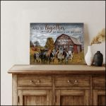 Cow and so together we built a life we loved custom family poster canvas gift for farmer Poster