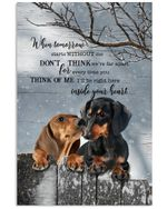 Dachshund when tomorrow start without me don t think we far apart for every time you memorial poster canvas gift for loss of pet Poster