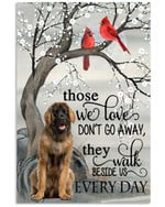 Those we loved do not go away beside us every day Leonberger poster memorial gift for loss of Leonberger Poster