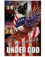 One Nation Under God Border Collie Vertical Poster Gift For Border Collie Lovers Border Collie Moms Poster
