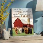 So God made a farmer Highland cattle Farmhouse poster gift for Highland cattle Lovers Farmers God Believers Poster
