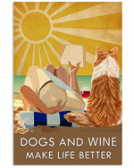 Beach dogs and wine make life better vertical design poster canvas gift for women love dog and wine Poster