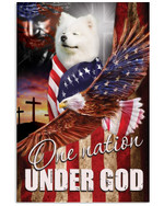 Cute samoyed proud one nation under God with US flag eagle on independence day poster canvas gift for vizsla lovers jesus prayers Poster