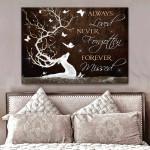 Always Loved never forgotten forever missed Wall Art Decor poster canvas best gift for deer lovers Poster