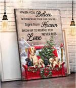 When You Believe Heaven Love Labrador Retriever Cardinal Christmas Poster gift for Labrador Retriever Lovers Christmas Lovers Poster