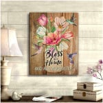 Bless this Home And All Who Enter Hummingbird Flower Poster Gift For Home Lovers God Believers Poster