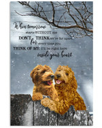 Goldendoodle when tomorrow starts withour me don t think we re far apart memorial poster canvas gift for loss of pet Poster