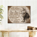 I am your friend you are my life personalized rustic wood poster canvas gift for loved pet with custom name and photo Poster
