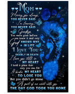 Mom missing you always you never said a part of me went with you the day gid took you home memorial poster canvas gift for loss of mom Poster