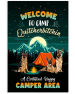 German shepherd welcome to camp quitcherbitchin a certificated happy camper area poster canvas gift for camping fans Poster