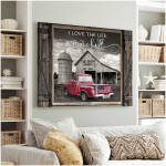 Personalized i love the life we are built Truck poster canvas best gift with custom photo and text for family Poster