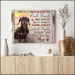 When it's too hard to look back beside you I'll be there personalized wood poster canvas gift for loved pet with custom name & photo Poster