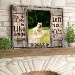 Personalized Live like someone left the gate open poster canvas best gift with custom photo and text for dog lovers Poster