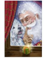 Westie Shh Good Boy Santa Claus christmas poster canvas best gift for dog lovers Poster