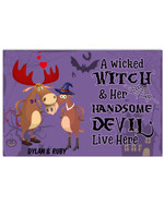 Personalized A Wicked Witch And Her handsome Devil live here moose poster canvas best gift with custom text for Halloween lover Poster